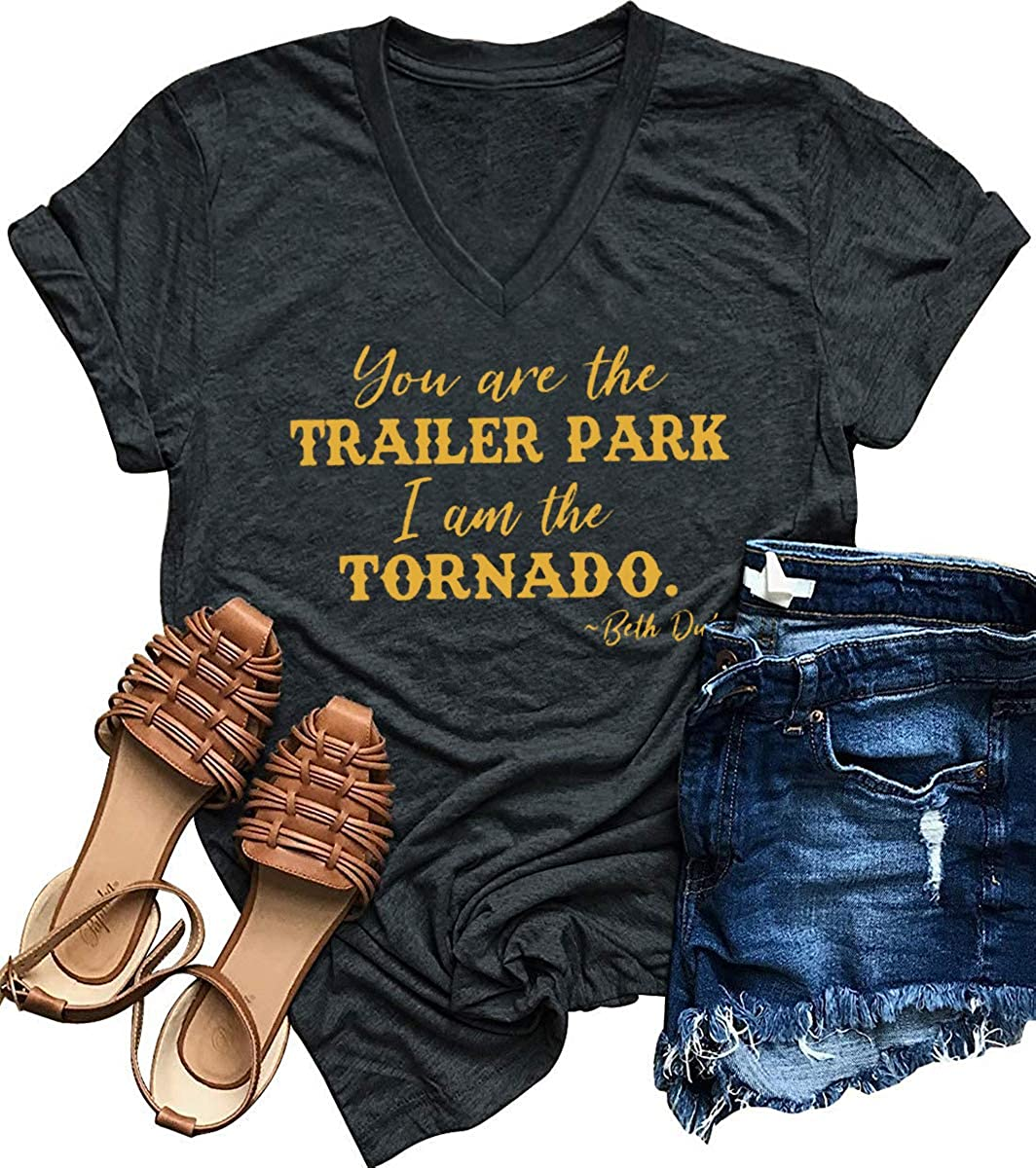 You are The Trailer Park I Am The Tornado Beth Dutton TV Show T Shirts Women's V Neck Vintage Country Graphic Tee Tops