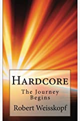 Hardcore: The Journey Begins (The Journey of the Freighter Lola Book 1) Kindle Edition