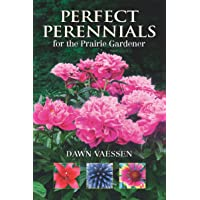 Perfect Perennials for the Prairie Gardener