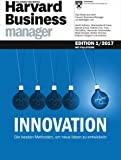 Harvard Business Manager Edition 1/2017: Innovation