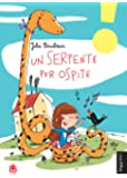Un serpente per ospite. Ediz. illustrata