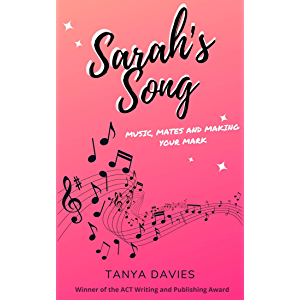 Sarah's Song: Music, mates and making your mark!
