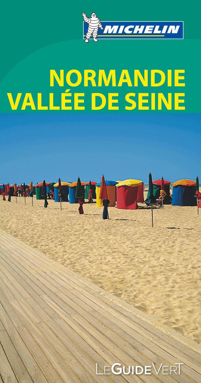 Amazonfr Le Guide Vert Normandie Vallée De La Seine Michelin