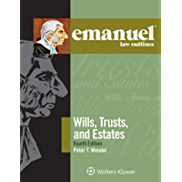 Emanuel Law Outlines for Wills, Trusts, and Estates