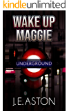 Wake up Maggie (Coffee-to-go Book 2)