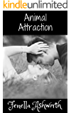Animal Attraction: Sizzling anticipation, steamy sex, mad dogs and an Englishman (and woman!).  What more could you desire?