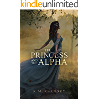 The Princess and the Alpha: A Shifter Romance