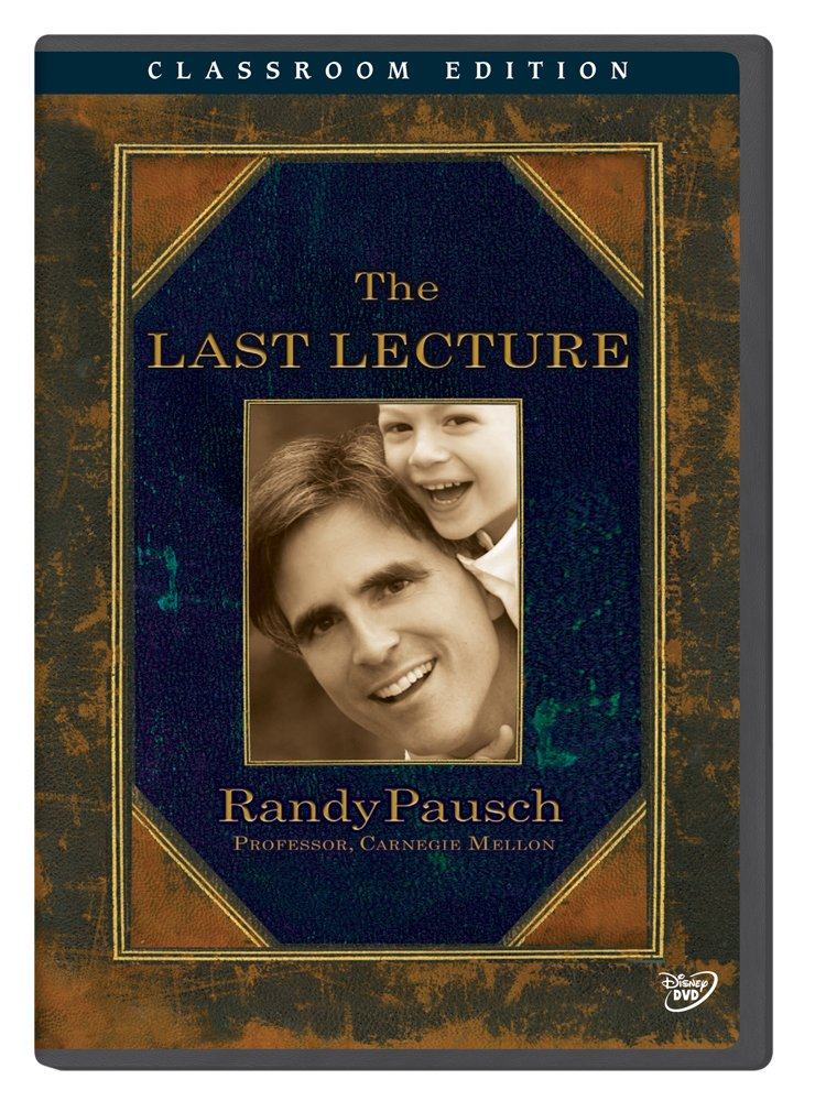 Randy Pausch: The Last Lecture Classroom Edition [Interactive DVD] by Disney Educational Productions
