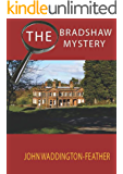 The Bradshaw Mystery (Blake Hartley Detective Novels Book 1)