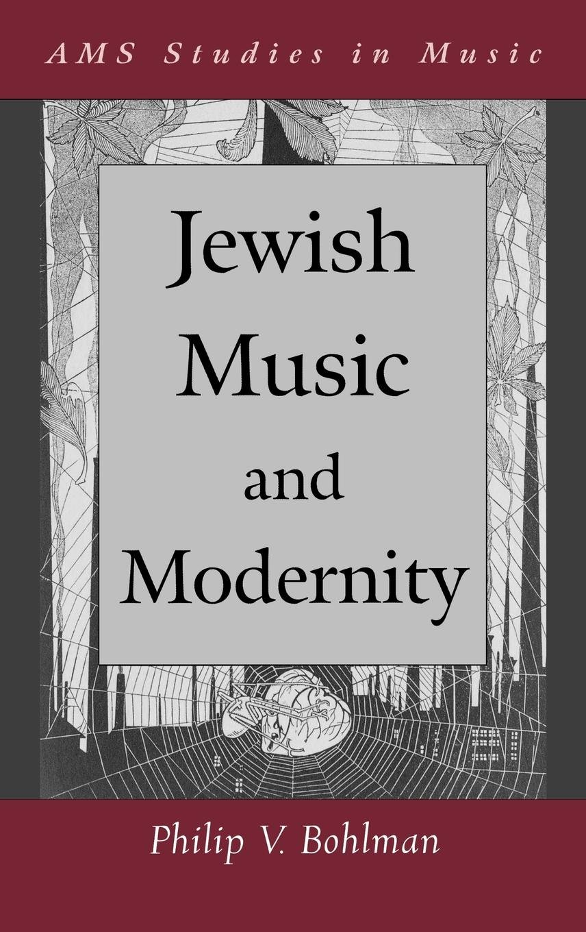 Read Online Jewish Music and Modernity (AMS Studies in Music) pdf