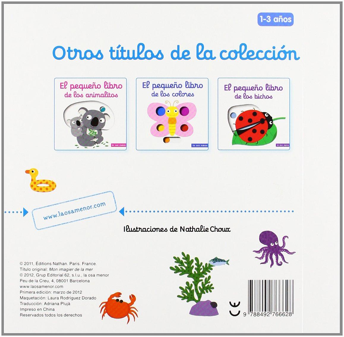 El pequeño libro del mar (Luna de papel): Amazon.es: Nathalie Choux,  Adriana Plujà: Libros
