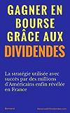 Gagner en Bourse Grâce aux Dividendes