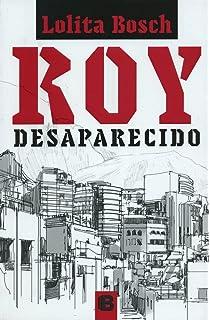 Roy desaparecido (Spanish Edition)