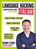 Language Hacking Italian (Language Hacking wtih Benny Lewis)