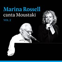 Marina Rossell Canta Moustaki Vol. 2
