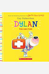 Dylan the Doctor Paperback