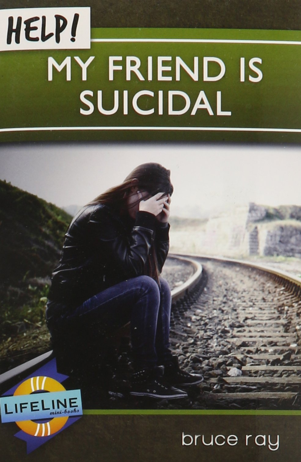 Download Help! My Friend is Suicidal (Life-Line Mini-Books) pdf