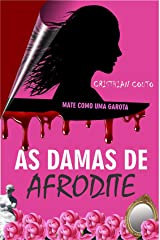 As Damas de Afrodite (Uma Dose de Horror) eBook Kindle