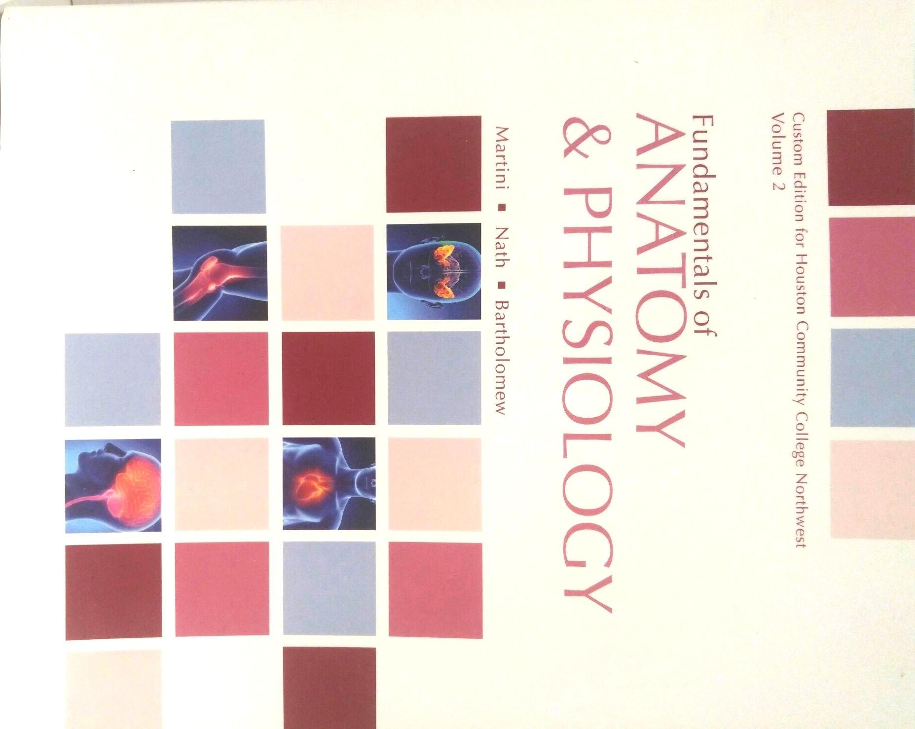 Fundamentals of Anatomy & Physiology, Custom Package Edition for ...