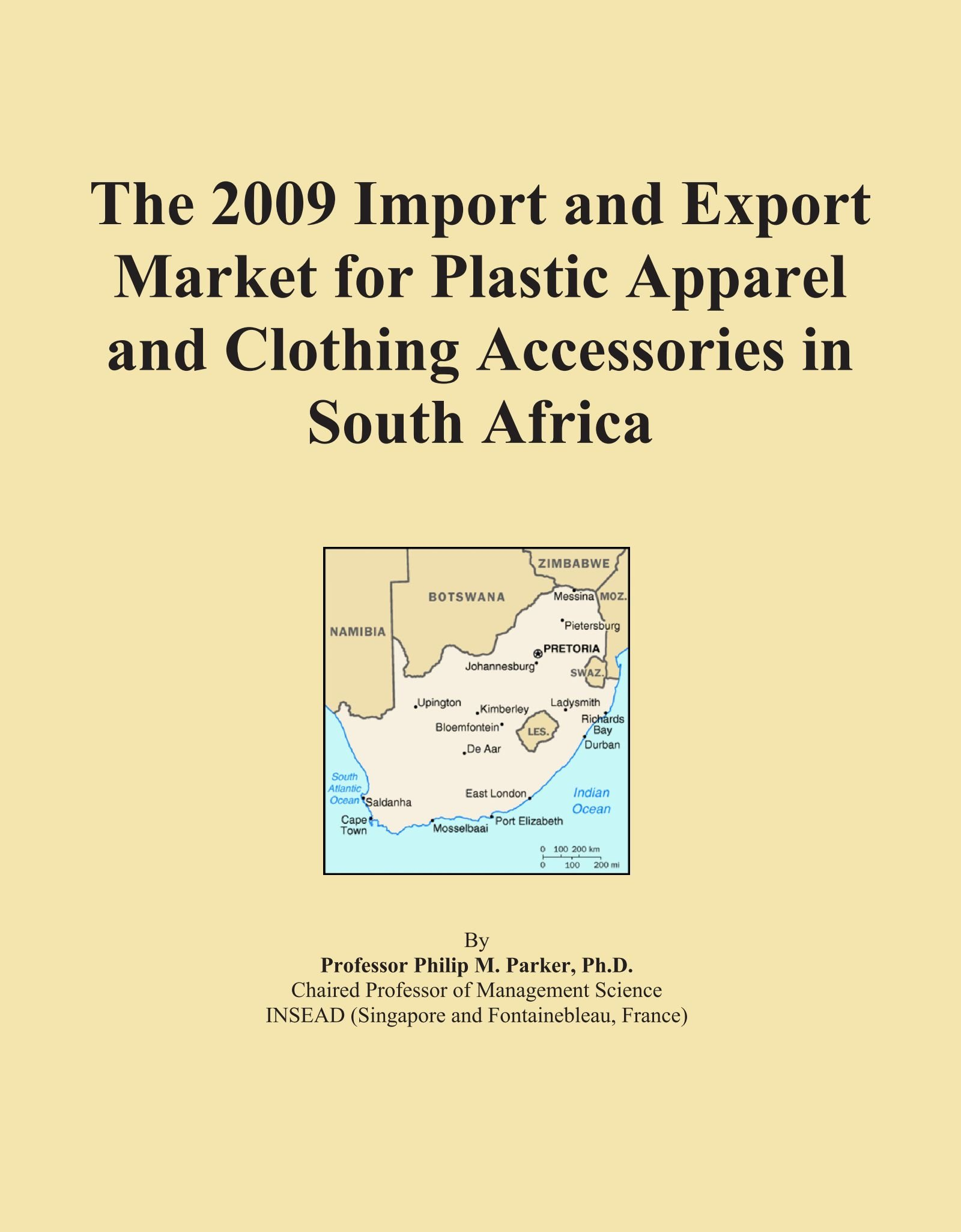 Download The 2009 Import and Export Market for Plastic Apparel and Clothing Accessories in South Africa pdf