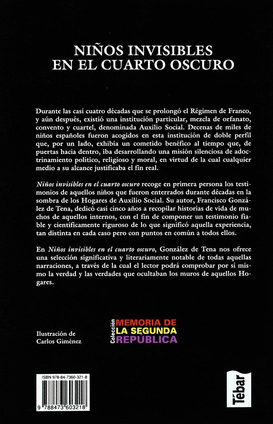 Niños invisibles en el cuarto oscuro: Francisco González de Tena ...
