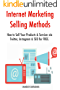 Internet Marketing Selling Methods (2017): How to Sell Your Products & Services via Twitter & Instagram & SEO for FREE.