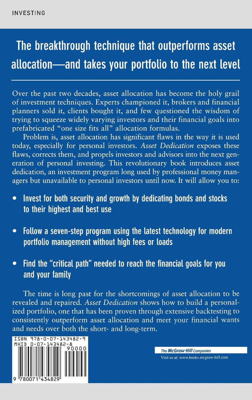Asset Dedication: How to Grow Wealthy with the Next Generation of Asset Allocation by McGraw-Hill Education
