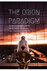 The Orion Paradigm Kindle Edition