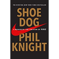 Image for Shoe Dog: A Memoir by the Creator of Nike