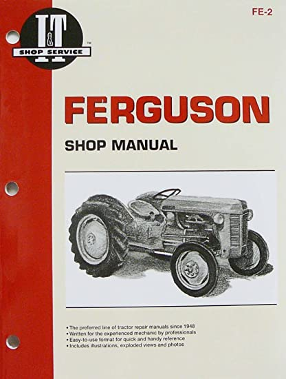 Steiner Tractor Parts I & T Shop Service Manual- Ferguson TE20, TO20, TO30