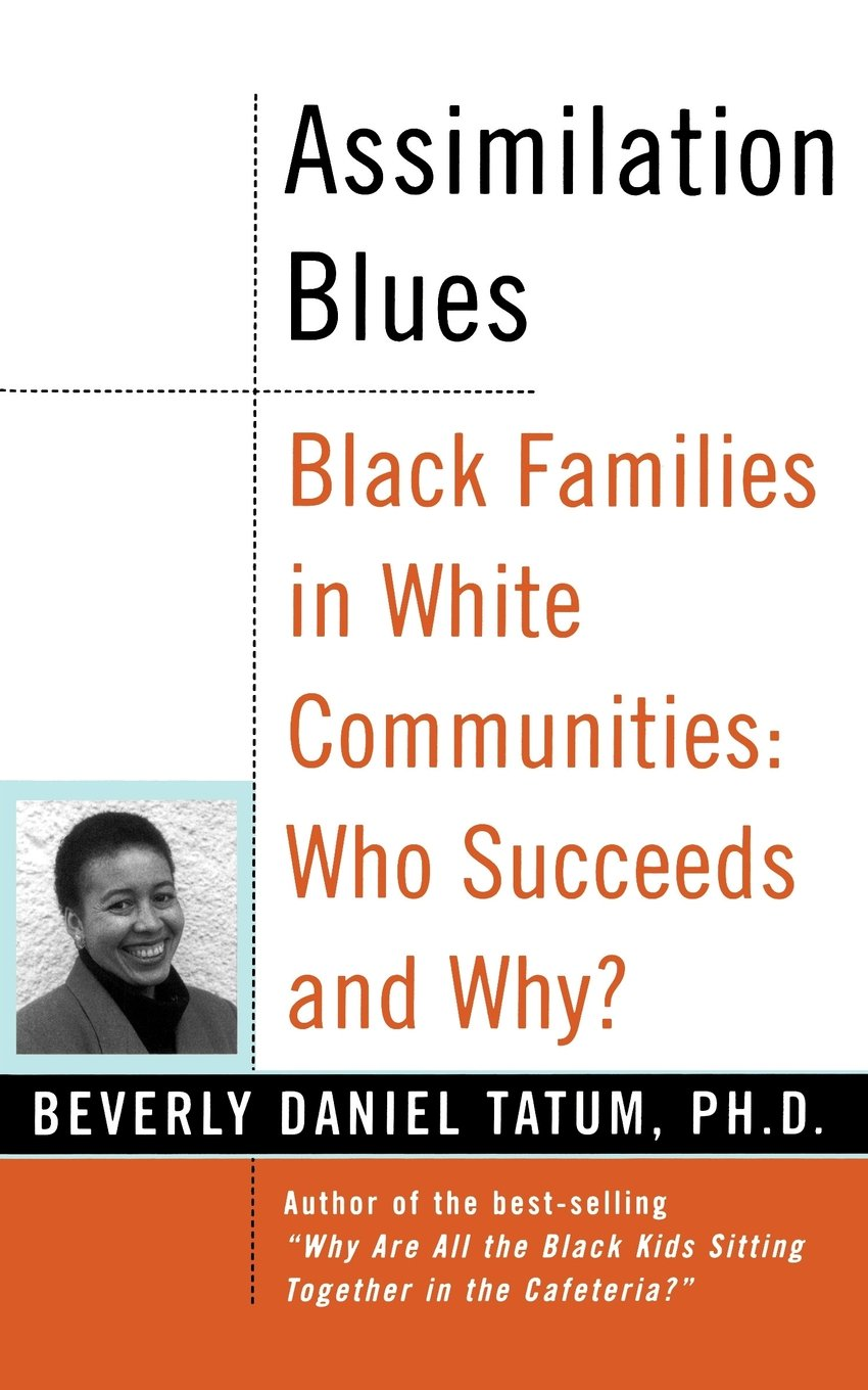 Read Online Assimilation Blues: Black Families In White Communities, Who Succeeds And Why (Contributions in Afro-american and African Studies) PDF