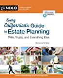 Every Californian's Guide To Estate Planning: Wills, Trust & Everything Else