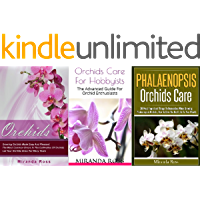 Orchids Care Bundle 3 in 1, XMAS EDITION: Orchids + Phalaenopsis Orchids Care + Orchids Care For Hobbyists (Orchids Care…