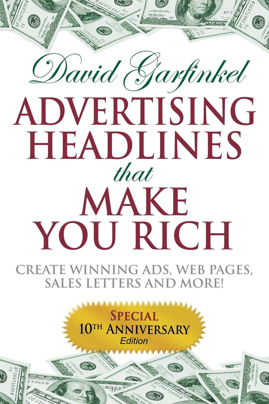 Advertising Headlines That Make You Rich: Create Winning Ads, Web Pages, Sales Letters and More PDF