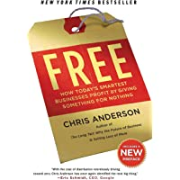 Free: How Today's Smartest Businesses Profit by Giving Somthing for Nothing