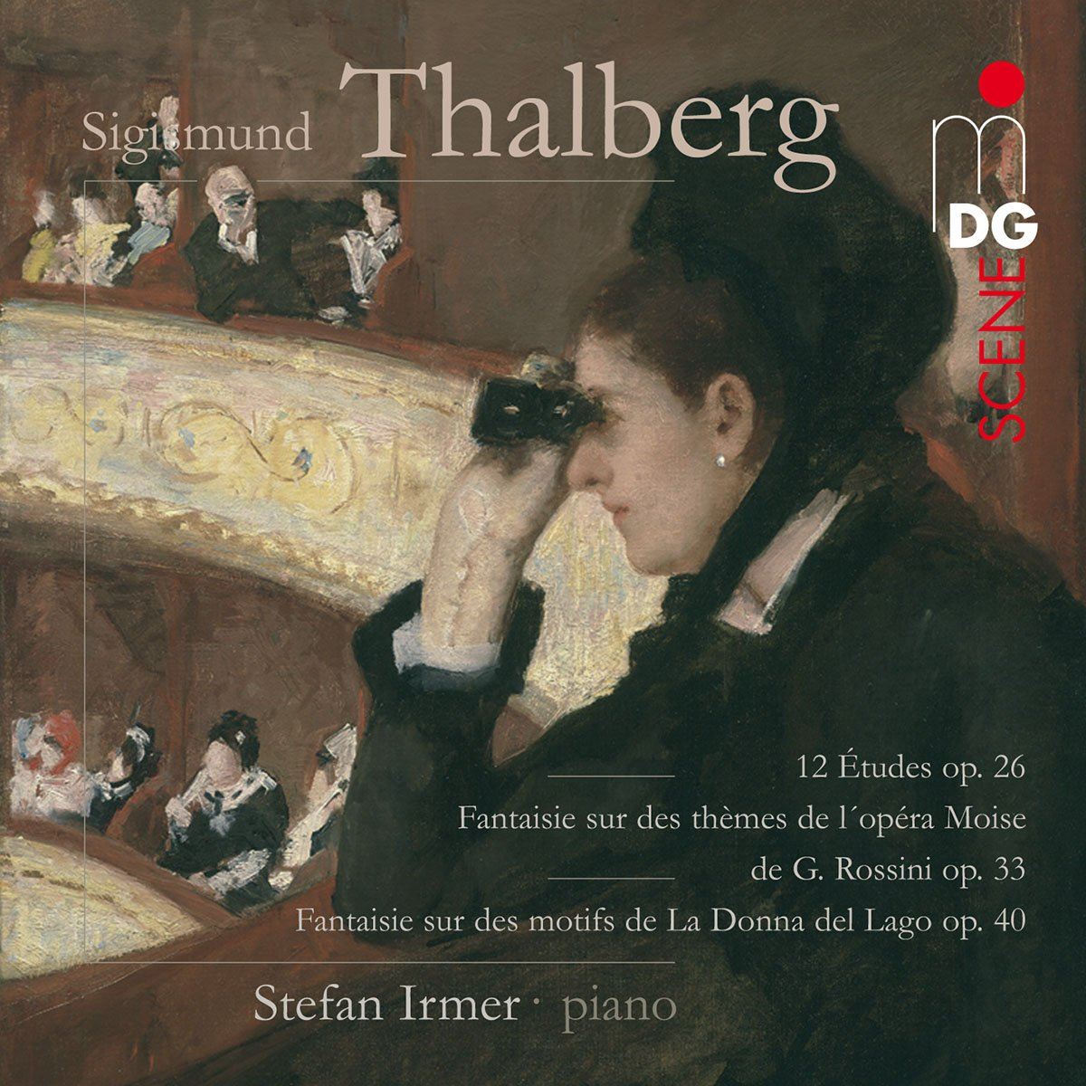 Thalberg: 12 Etudes Op. 26 / Fantaisie Op. 33 & Op. 40