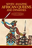 7 Amazing African Queens and Dynasties: If you the men will not go forward, we the women will (Real African Writers…