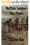 Buffalo Soldier: The Piano