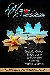 Amor en vacaciones: Antología multiautor (Spanish Edition) Kindle Edition