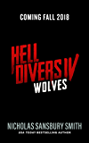 Hell Divers IV: Wolves (The Hell Divers Series)