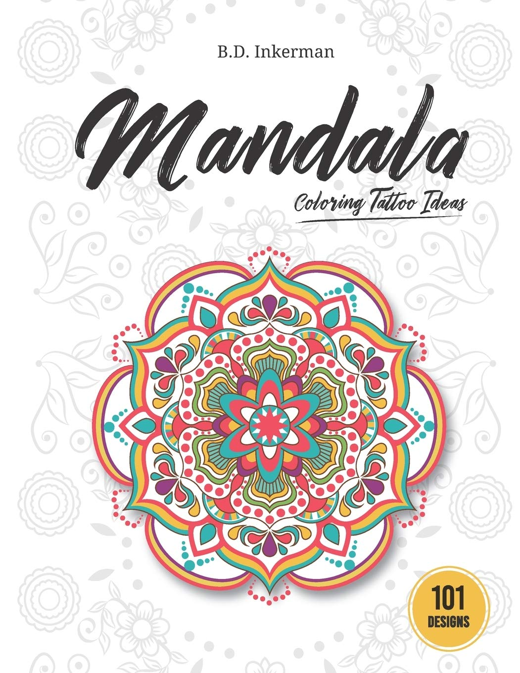 - Amazon.com: Mandala Coloring Tattoo Ideas: 101 Stress Relief