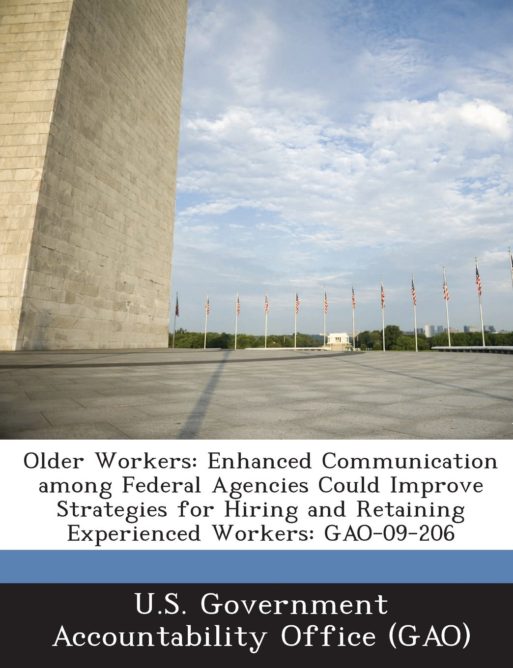 Older Workers Enhanced Communication Among Federal Agencies Could