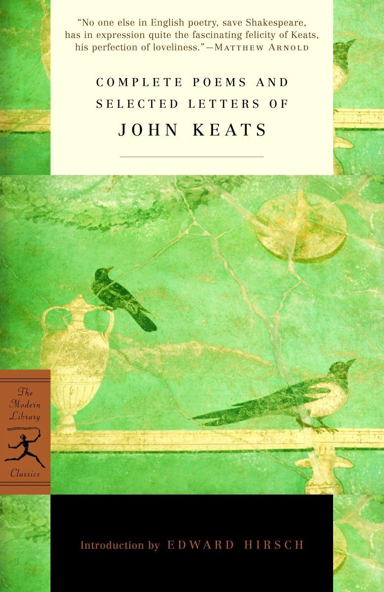 Complete Poems And Selected Letters Of John Keats  Modern Library Classics