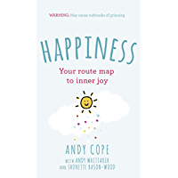 Happiness: Your route-map to inner joy