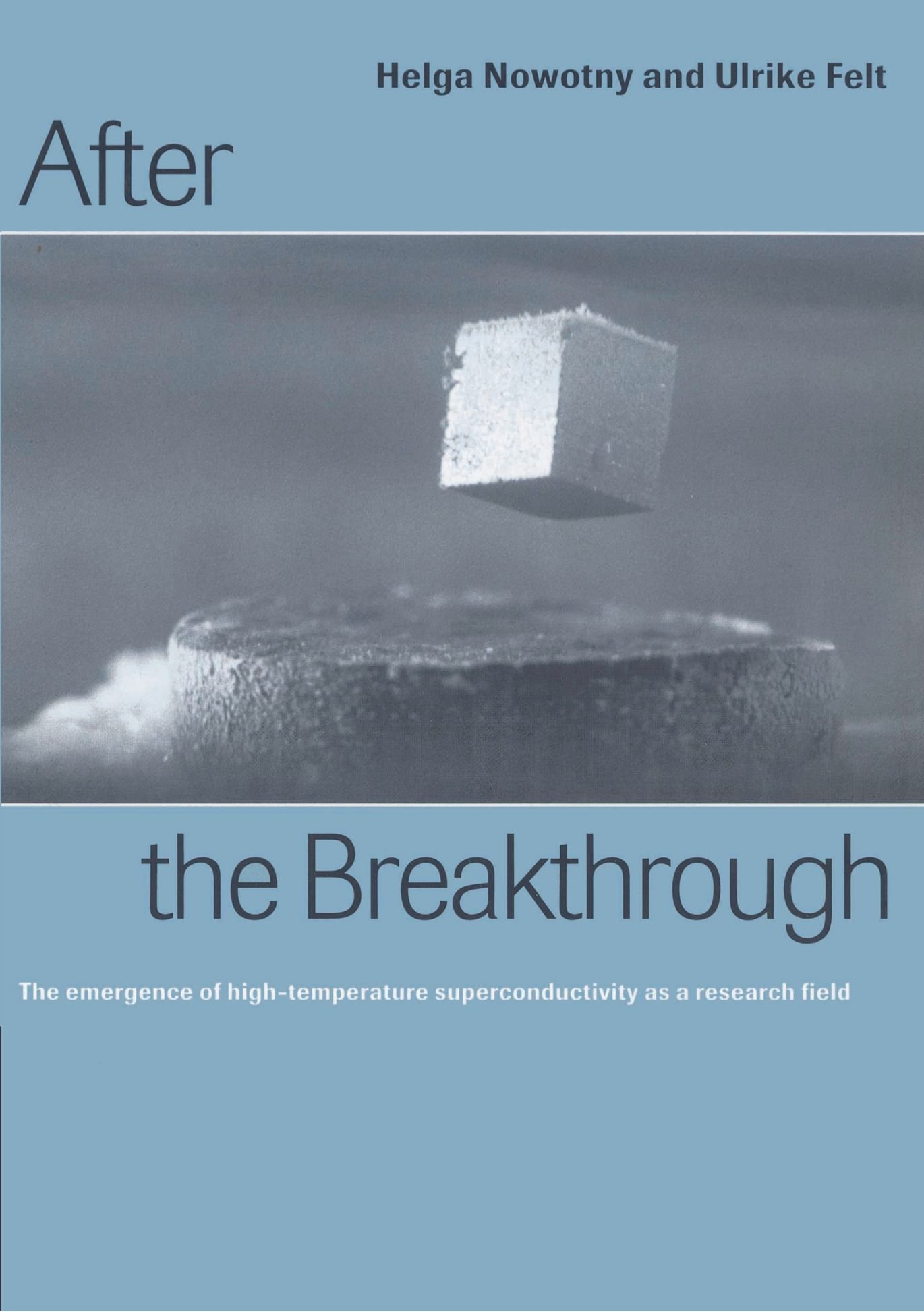 After The Breakthrough  The Emergence Of High Temperature Superconductivity As A Research Field