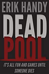 Dead Pool Kindle Edition