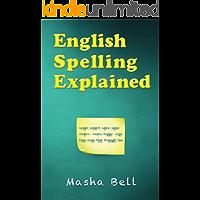 English Spelling Explained