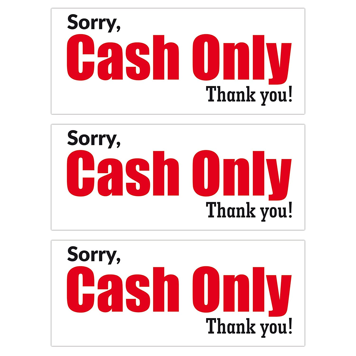 Cash Only Sign - 3 Pack - 6 x 2.5 inches - Stickers for Indoor & Outdoor Use - Ideal for Stores, Shops, Restaurants, Cafes