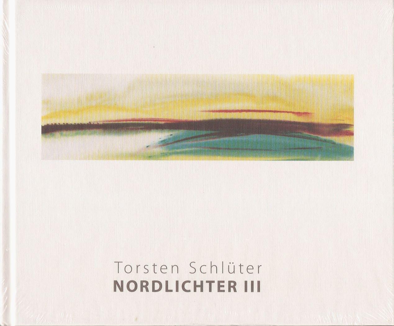 Nordlichter III - Konturen: Amazon.de: Torsten Schlüter, Peter Spiro ...
