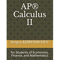 AP(R) Calculus II: for Students of Economics, Finance, and Mathematics